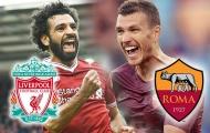 Liverpool sẽ 'sấp mặt' với AS Roma