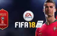 World Cup 2018 đẹp lung linh trong FIFA 18
