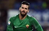 Liverpool bật ngửa với giá SỐC Roma yêu cầu cho Alisson