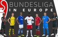 Gió cùng chiều, Bundesliga sẵn sàng bay cao tại châu Âu mùa này!