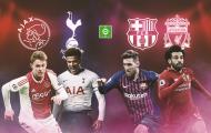 Bán kết Champions League: Địa chấn Barca - Liverpool; Ẩn số Ajax - Tottenham