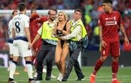 Mỹ nữ thiếu vải, lộ điểm nhạy cảm khiến cầu thủ Liverpool lẫn Tottenham đỏ mặt