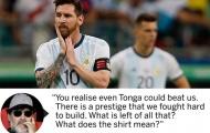 'Bạn nhận ra rằng thậm chí người Tonga cũng có thể hạ Argentina'