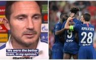 Thua Liverpool, Lampard tuyên bố Chelsea là đội mạnh hơn