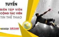 TinTheThao.com.vn tuyển dụng biên tập viên thể thao, quản trị web