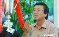 'Nếu không có bán độ, Việt Nam đã vô địch Đông Nam Á sớm 10 năm'