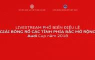 Liên đoàn bóng rổ Việt Nam giải đáp những thắc mắc về giải bóng rổ miền Bắc mở rộng