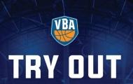 Tuyển chọn nội binh VBA Try Out 2019 – Sân chơi bóng rổ hàng đầu đã trở lại