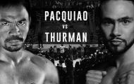 """Manny Pacquiao: """"Thurman là võ sĩ xuất sắc nhất hiện tại"""""""