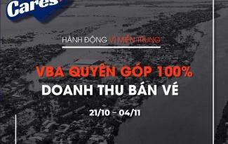 Chính thức! VBA công bố chương trình 'Hành động vì miền Trung'