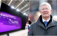 Sir Alex Ferguson: 'VAR là thảm họa kinh hoàng'