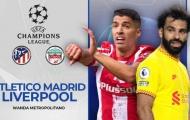 Đội hình Liverpool đấu Atletico Madrid: 2 chốt chặn trở lại