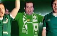 Video: Bài hát cổ động tuyển Ireland trước thềm EURO - BELIEVE