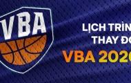Chính thức! BTC VBA thay đổi thời gian tổ chức thi đấu