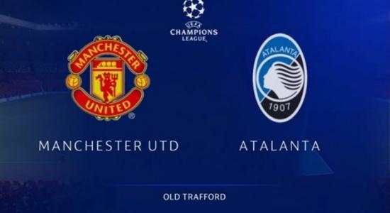 TRỰC TIẾP Man Utd 0-2 Atalanta (KT H1): Bất lợi lớn cho thầy trò Solskjaer